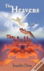 The Heavens And The Hells