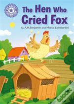 The Hen Who Cried Fox