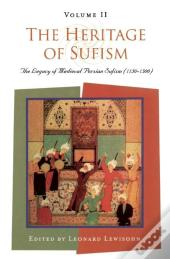 The Heritage Of Sufism (Volume 2)