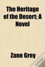 The Heritage Of The Desert; A Novel