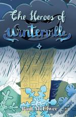 The Heroes Of Winterville