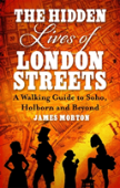 The Hidden Lives Of London'S Streets