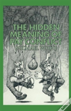 Wook.pt - The Hidden Meaning Of Pay Conflict