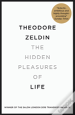 The Hidden Pleasures Of Life