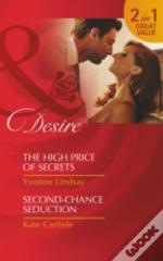 The High Price Of Secrets / Second-Chance Seduction