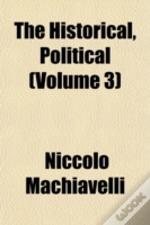 The Historical, Political (Volume 3)
