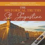 The Historical Truths Of St. Augustine