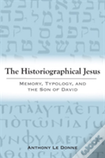 The Historiographical Jesus
