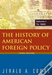 The History Of American Foreign Policy