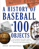 The History Of Baseball In 100 Objects