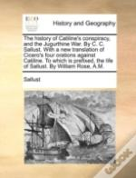 The History Of Catiline'S Conspiracy, An