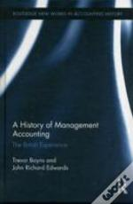 The History Of Cost And Management Accounting