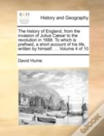 The History Of England, From The Invasio