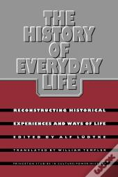 The History Of Everyday Life