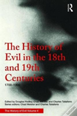 Wook.pt - The History Of Evil In The 18th And 19th Centuries