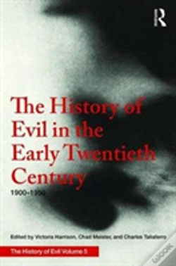 Wook.pt - The History Of Evil In The Early Twentieth Century: 1900-1950