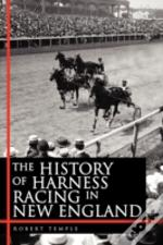 The History Of Harness Racing In New Eng