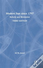 The History Of Modern Iran Since 1797