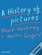 The History Of Pictures