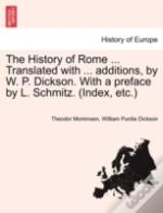 The History Of Rome ... Translated With