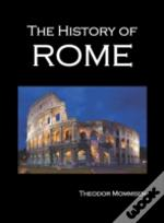 The History Of Rome, Volumes 1-5