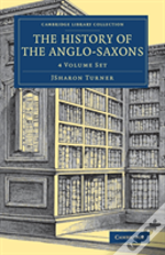 The History Of The Anglo Saxons 4vs