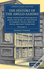 The History Of The Anglo Saxons V1
