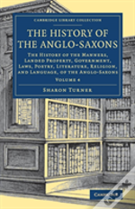 The History Of The Anglo Saxons V4