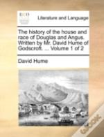 The History Of The House And Race Of Dou