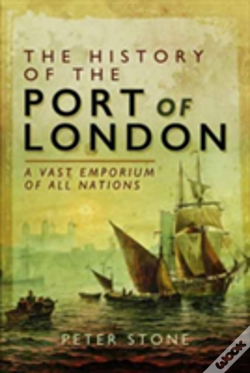 Wook.pt - The History Of The Port Of London