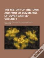 The History Of The Town And Port Of Dove