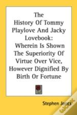 The History Of Tommy Playlove And Jacky
