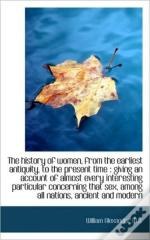 The History Of Women, From The Earliest