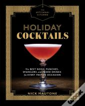The Holiday Kitchen: Holiday Cocktails