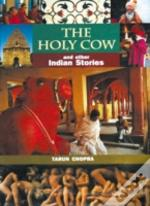 The Holy Cow And Other Indian Stories