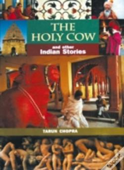 Wook.pt - The Holy Cow And Other Indian Stories