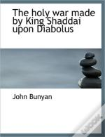 The Holy War Made By King Shaddai Upon D