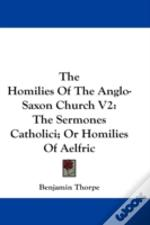 The Homilies Of The Anglo-Saxon Church V