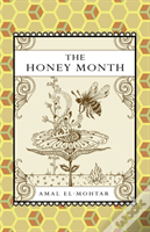 The Honey Month