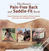 The Horse'S Pain-Free Back And Saddle-Fit Book