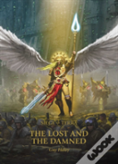 The Horus Heresy: Siege Of Terra: The Lost And The Damned