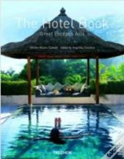 Wook.pt - The Hotel Book - Great Escapes Asia