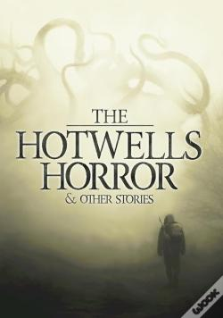 Wook.pt - The Hotwells Horror & Other Stories