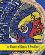 The House Of Dance And Feathers