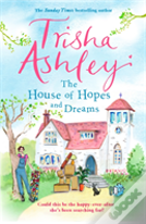 The House Of Hopes And Dreams