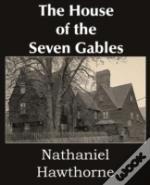 The House Of The Seven Gables