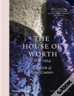 The House Of Worth, 1858-1954
