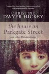 The House On Parkgate Street