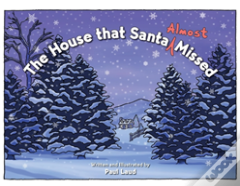The House That Santa (Almost) Missed