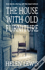 The House With Old Furniture